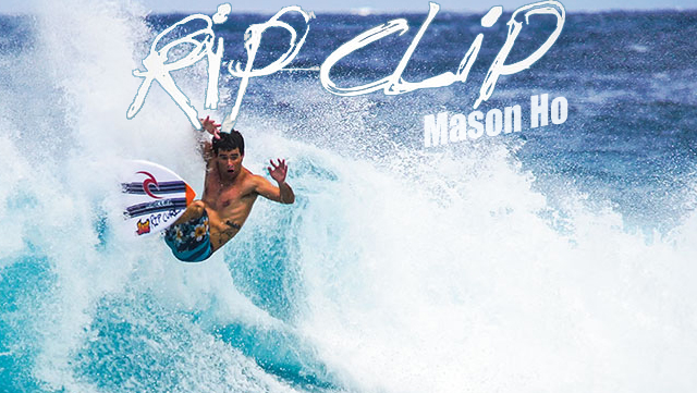 Mason Ho Rip Clip at Surf Videos